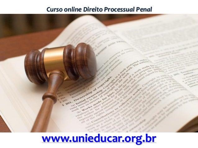 Curso online Direito Processual Penal www.unieducar.org.br