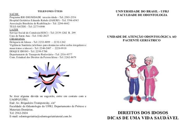 TELEFONES ÚTEIS                                      UNIVERSIDADE DO BRASIL - UFRJSAÚDE                                   ...