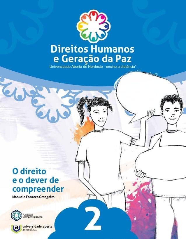 O direito e o dever de compreender Manuela Fonseca Grangeiro  2 17