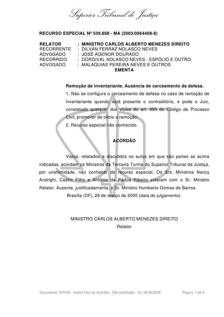 Superior Tribunal de Justiça RECURSO ESPECIAL Nº 539.898 - MA (2003/0064408-8)  RELATOR                 :   MINISTRO CARLO...