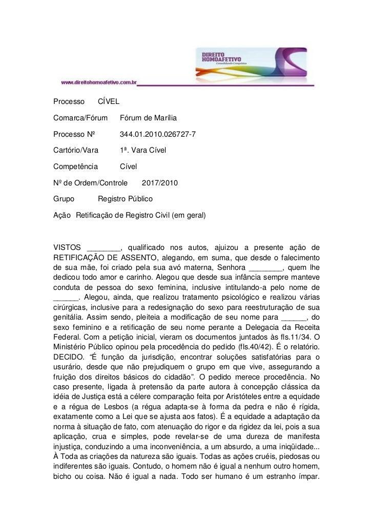 Processo      CÍVELComarca/Fórum         Fórum de MaríliaProcesso Nº           344.01.2010.026727-7Cartório/Vara         1...