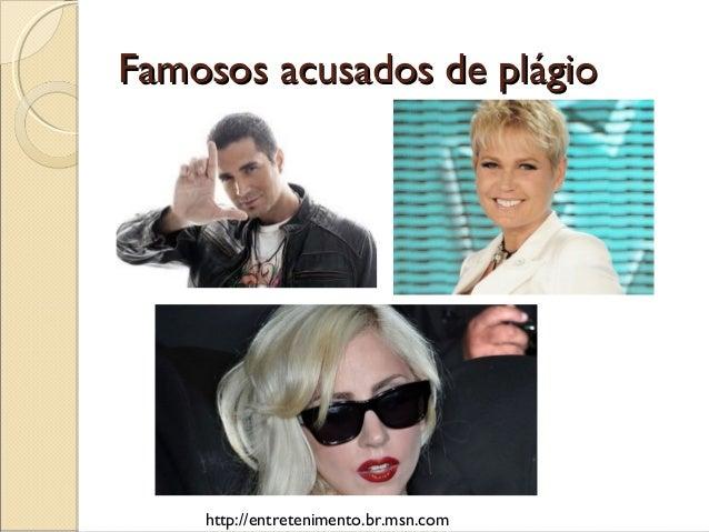 Famosos acusados de plágioFamosos acusados de plágiohttp://entretenimento.br.msn.com