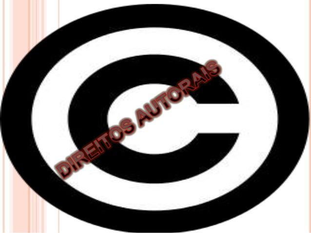 Direito autoral, direitos autorais ou direitos de autor são as denominações empregadas em referência ao rol de direitos do...