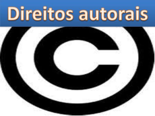 • Art. 1º Esta Lei regula os direitos autorais, entendendo-se sob esta denominação os direitos de autor e os que lhes são ...