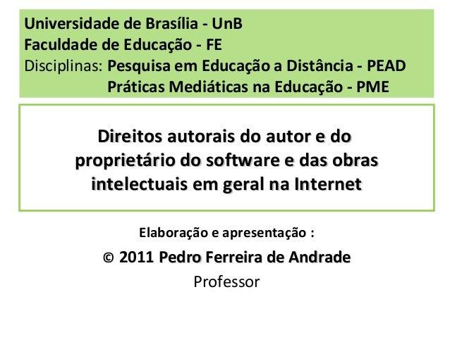 Direitos autorais do autor e doDireitos autorais do autor e do proprietário do software e das obrasproprietário do softwar...