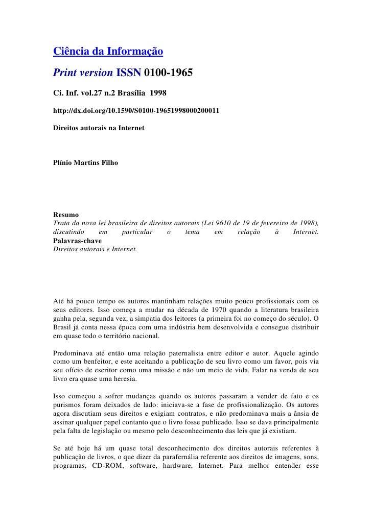 Ciência da InformaçãoPrint version ISSN 0100-1965Ci. Inf. vol.27 n.2 Brasília 1998http://dx.doi.org/10.1590/S0100-19651998...