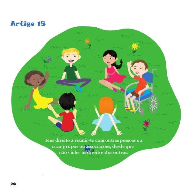 23 Artigo 18 Os teus pais devem educar-te, procurando fazer o que é melhor para ti.