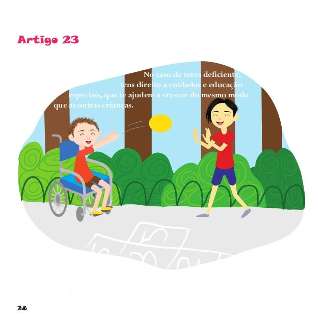 31 Artigo 28 Tens direito à educação. O ensino básico deve ser gratuito e não deves deixar de ir à escola.Também deves ter...