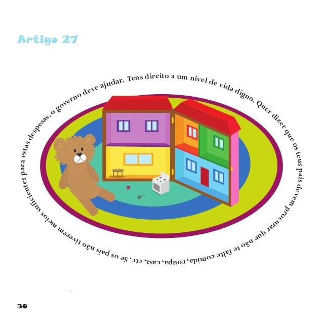 33 Artigo 30 Se pertenceres a uma minoria, tens o direito de viver de acordo com a tua cultura, praticar a tua religião e ...