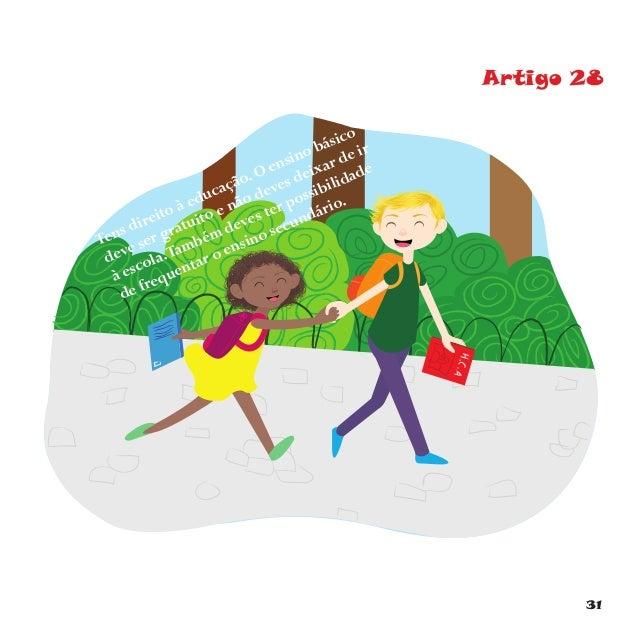 34 Artigo 31 Tens direito a brincar.