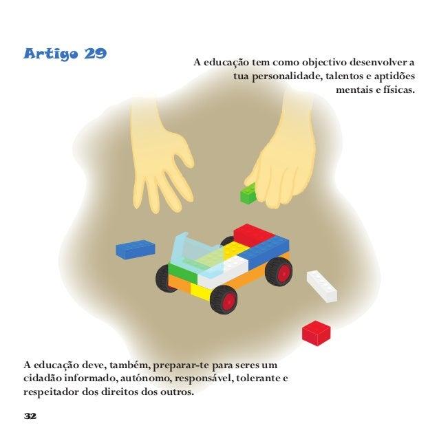 35 Artigo 32Tens direito a protecção contra a exploração económica, ou seja, não deves trabalhar em condições ou locais qu...