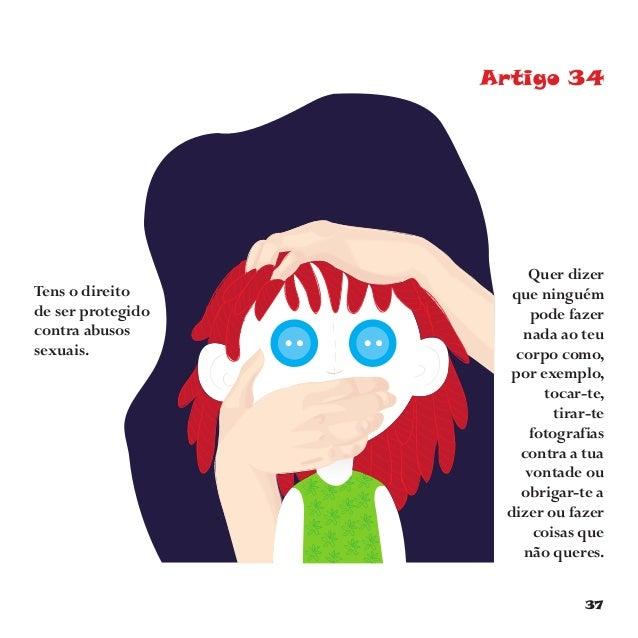 40 Artigo 38 Tens direito a proteção em situação de guerra.