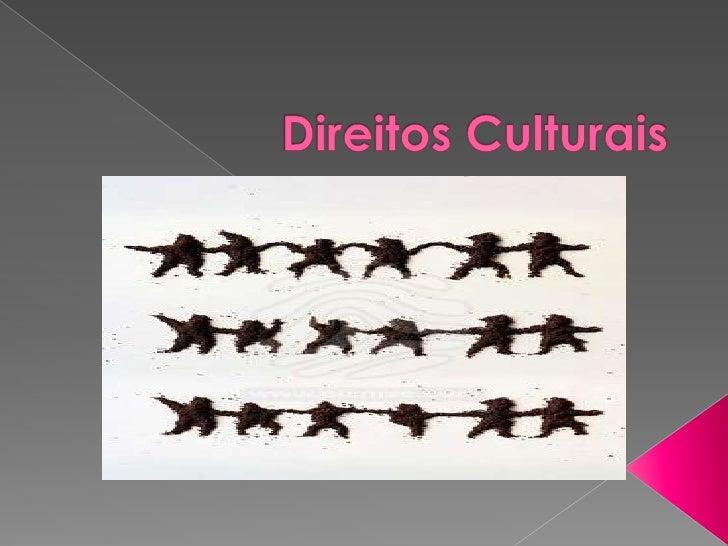 Direitos Culturais<br />
