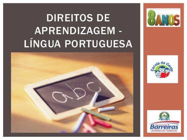 DIREITOS DE APRENDIZAGEM LÍNGUA PORTUGUESA