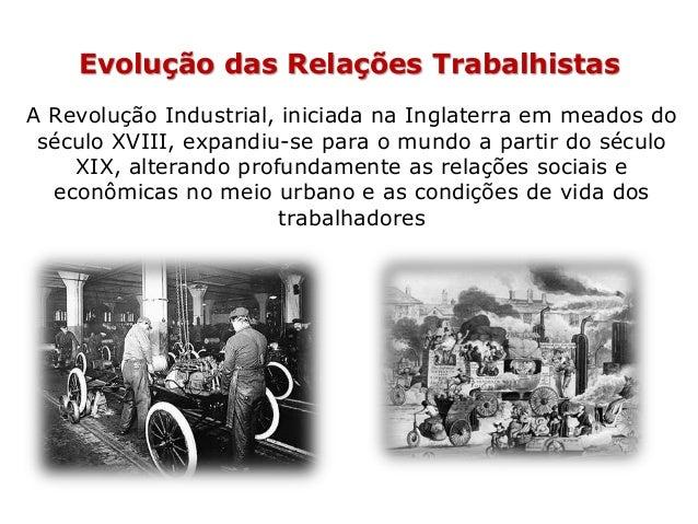As condições de trabalho naquele período eram muito precárias. As primeiras máquinas utilizadas na produção fabril eram ex...