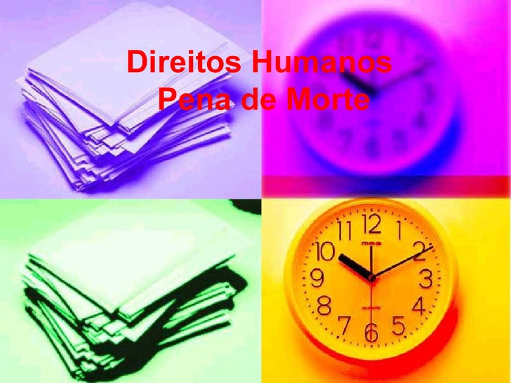 Direitos Humanos  Pena de Morte