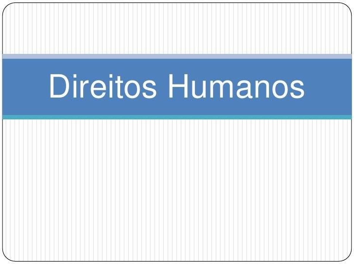 Direitos Humanos<br />