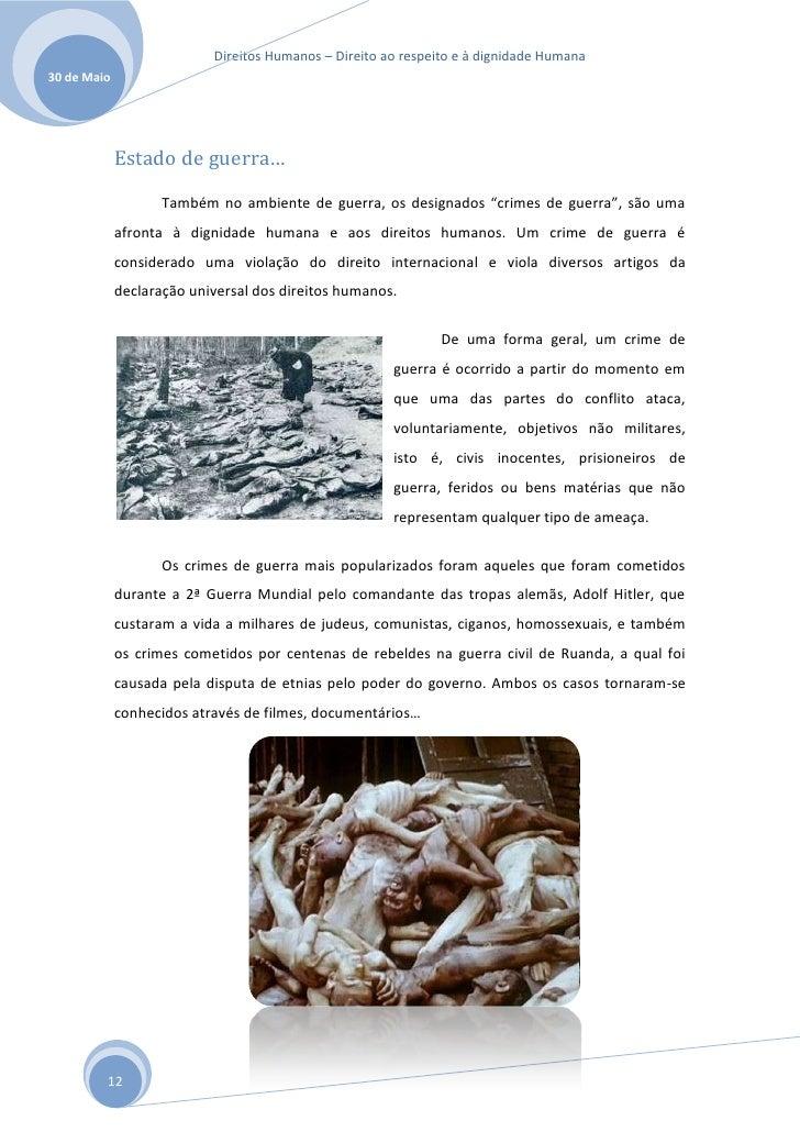 Direitos Humanos – Direito ao respeito e à dignidade Humana30 de Maio             Estado de guerra…                    Tam...
