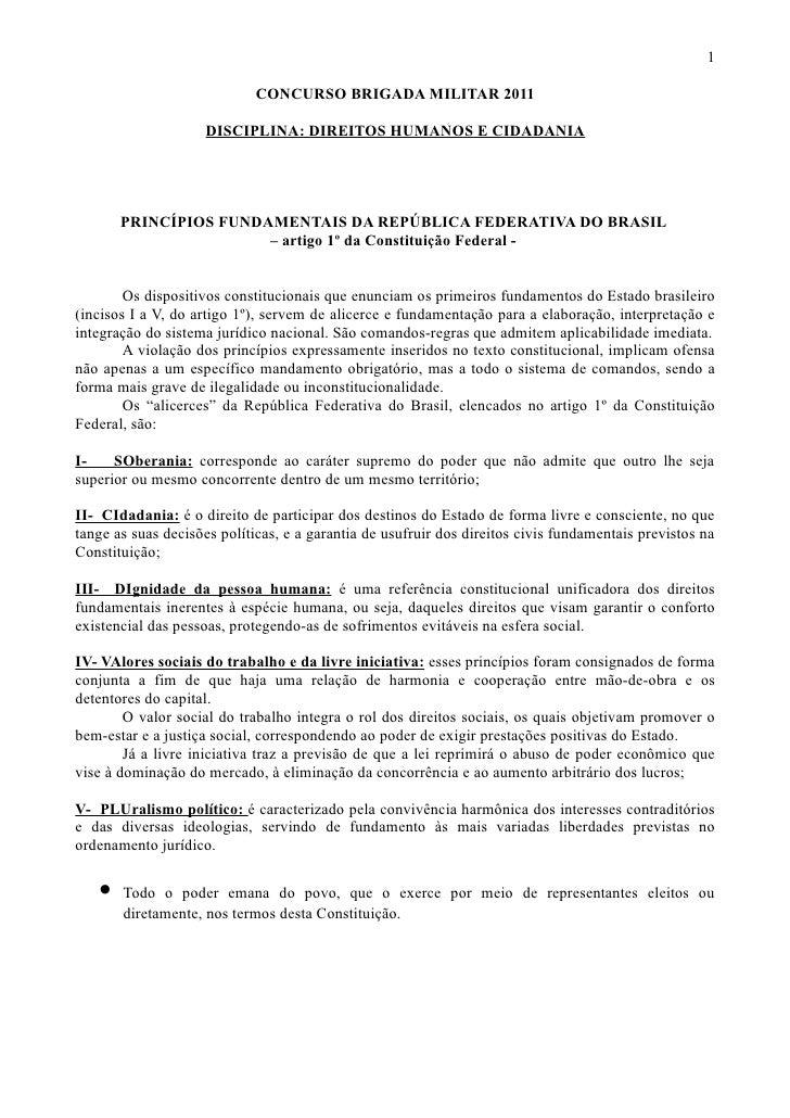 1                             CONCURSO BRIGADA MILITAR 2011                    DISCIPLINA: DIREITOS HUMANOS E CIDADANIA   ...