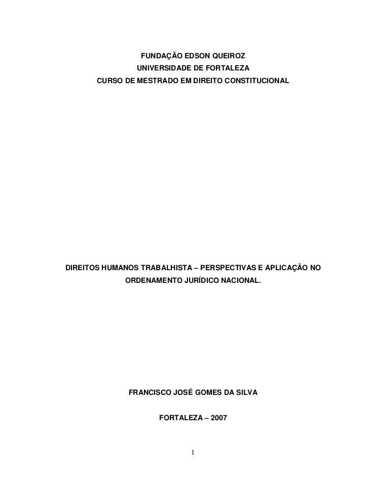 FUNDAÇÃO EDSON QUEIROZ                UNIVERSIDADE DE FORTALEZA       CURSO DE MESTRADO EM DIREITO CONSTITUCIONALDIREITOS ...