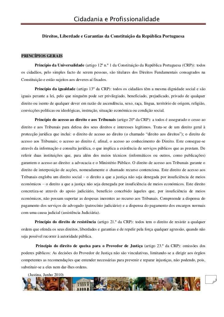 Direitos, Liberdade e Garantias da Constituição da República Portuguesa<br />PRINCÍPIOS GERAIS<br />Princípio da Universal...