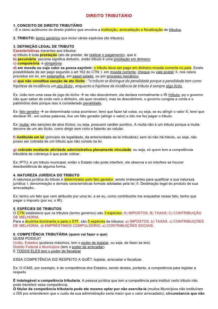 DIREITO TRIBUTÁRIO1. CONCEITO DE DIREITO TRIBUTÁRIO- É o ramo autônomo do direito público que envolve a instituição, arrec...