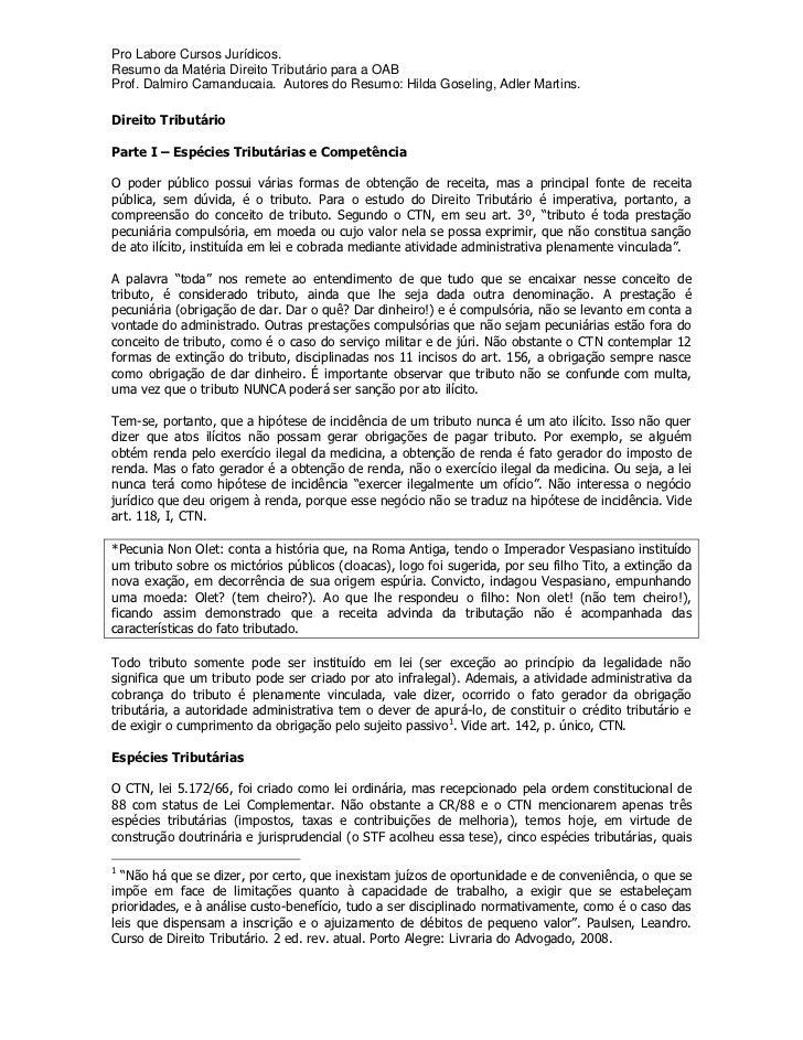 Pro Labore Cursos Jurídicos.Resumo da Matéria Direito Tributário para a OABProf. Dalmiro Camanducaia. Autores do Resumo: H...