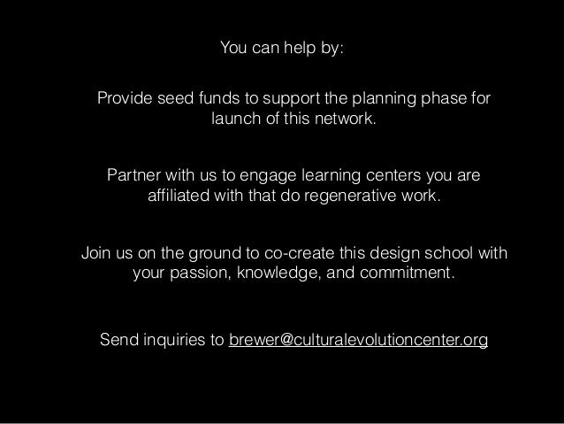 You can help by: Provide seed funds to support the planning phase for launch of this network. Partner with us to engage le...