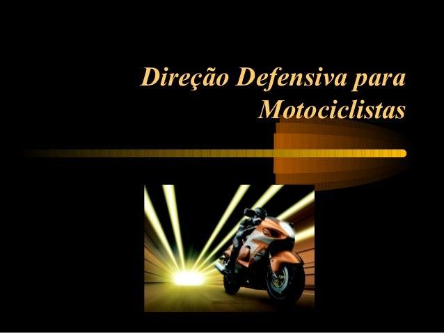 Direção Defensiva para Motociclistas
