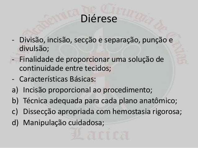 Diérese, hemostasia e síntese Slide 3
