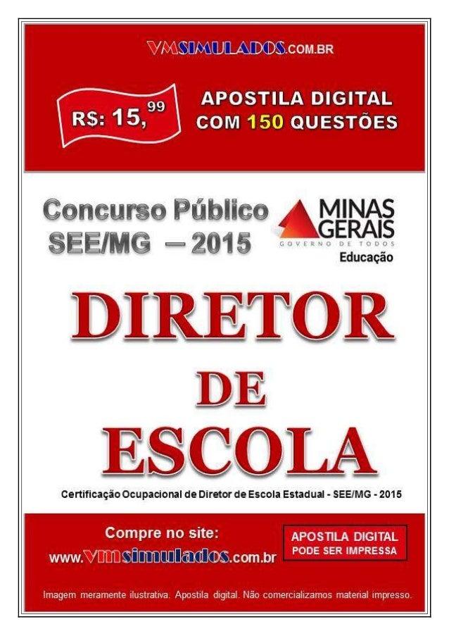 VMSIMULADOS.COM.BR DIRETOR DE ESCOLA - SEE/MG WWW.VMSIMULADOS.COM.BR 1