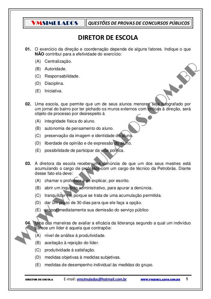 VMSIMULADOS                       QUESTÕES DE PROVAS DE CONCURSOS PÚBLICOS                               DIRETOR DE ESCOLA...