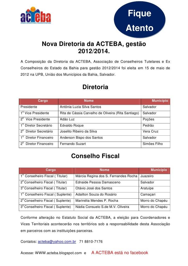 Fique                                                                    Atento              Nova Diretoria da ACTEBA, ges...