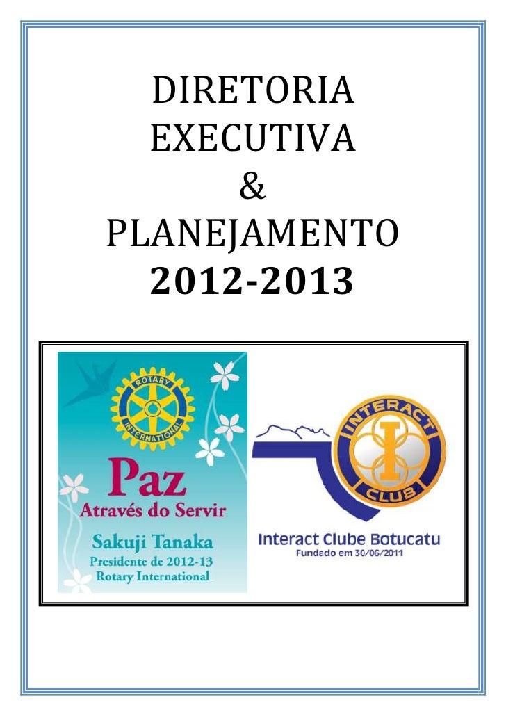 DIRETORIA  EXECUTIVA      &PLANEJAMENTO  2012-2013