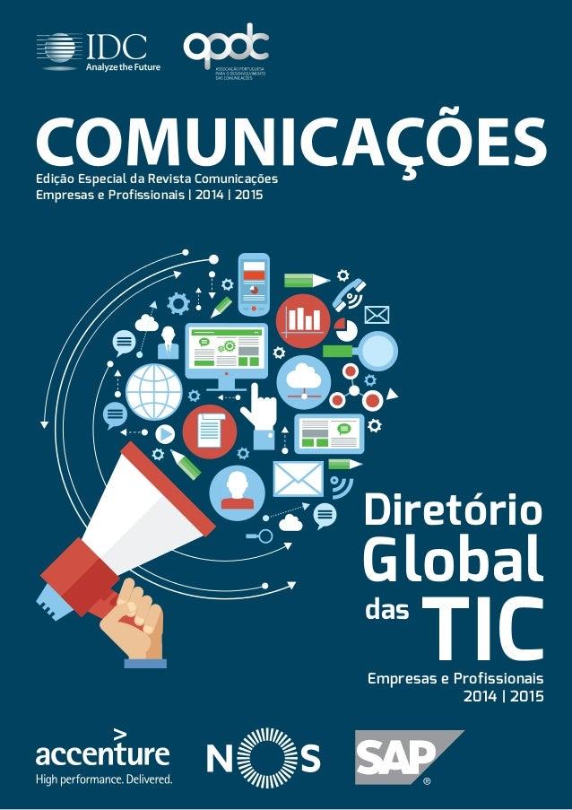 Edição Especial da Revista Comunicações  Empresas e Profissionais | 2014 | 2015  Diretório  TIC das  Global  Empresas e Pr...