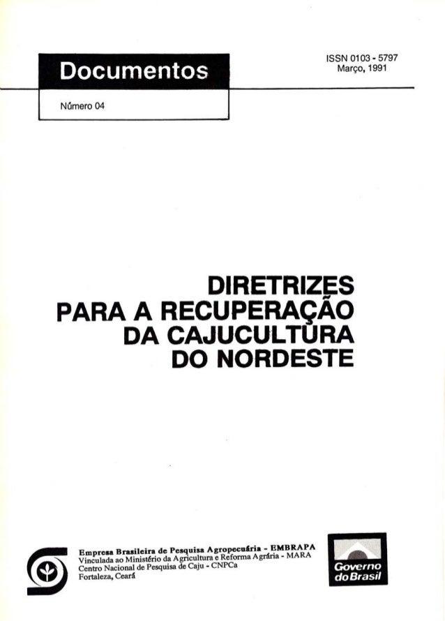 ISSN 0103-5797  (V õ) Centro Empresa Nacional Brasileira de de Pesquisa Pesquisa de Agropecuária Caju - CNPCa  - EMBRAPA  ...