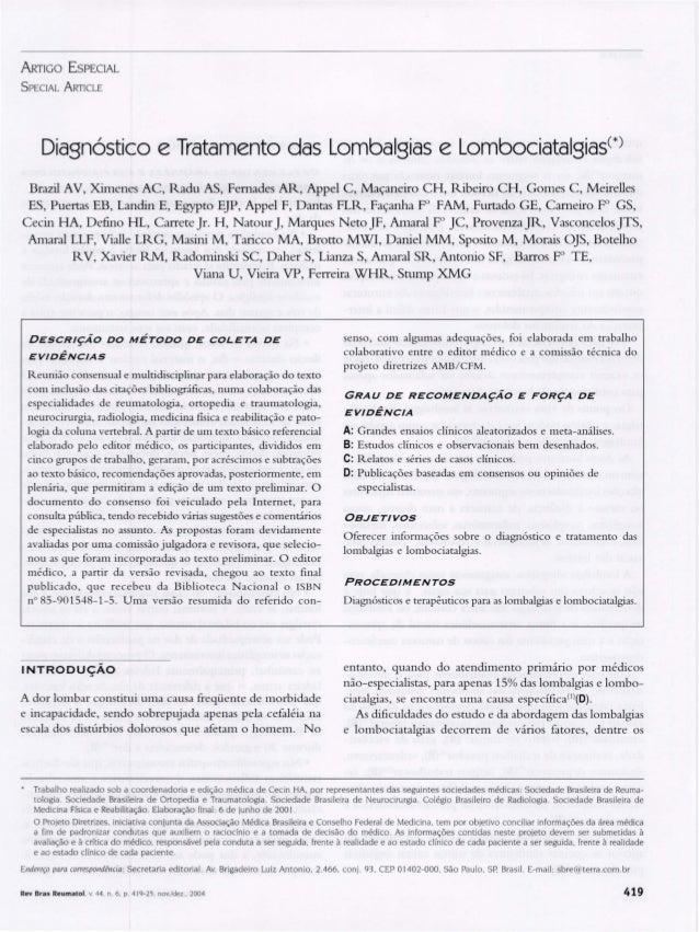 ARTIGO E SPECIAL S PEClAL ARTICLE Diagnóstico e Tratamento das Lombalgias e Lombociatalgiasc*) Brazil AV, Ximenes Ae, Radu...