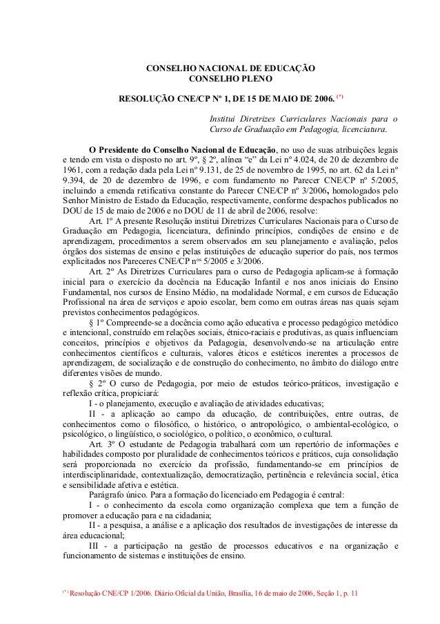CONSELHO NACIONAL DE EDUCAÇÃO                                     CONSELHO PLENO                     RESOLUÇÃO CNE/CP Nº 1...