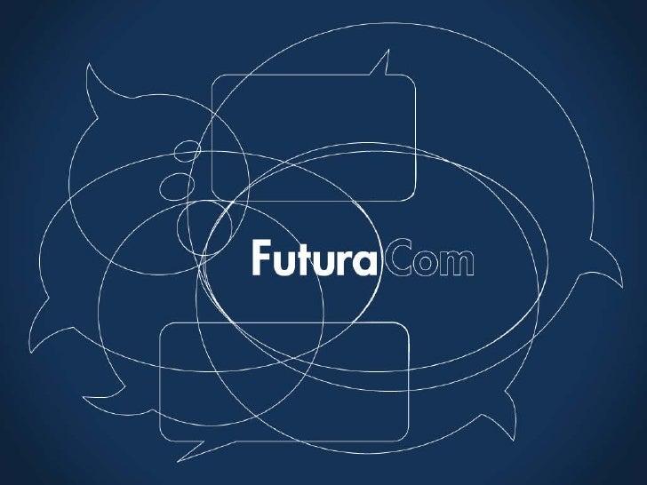 Diretrizes FuturaCom