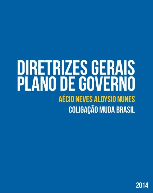 Diretrizes gerais-plano-de-governo Aecio Neves
