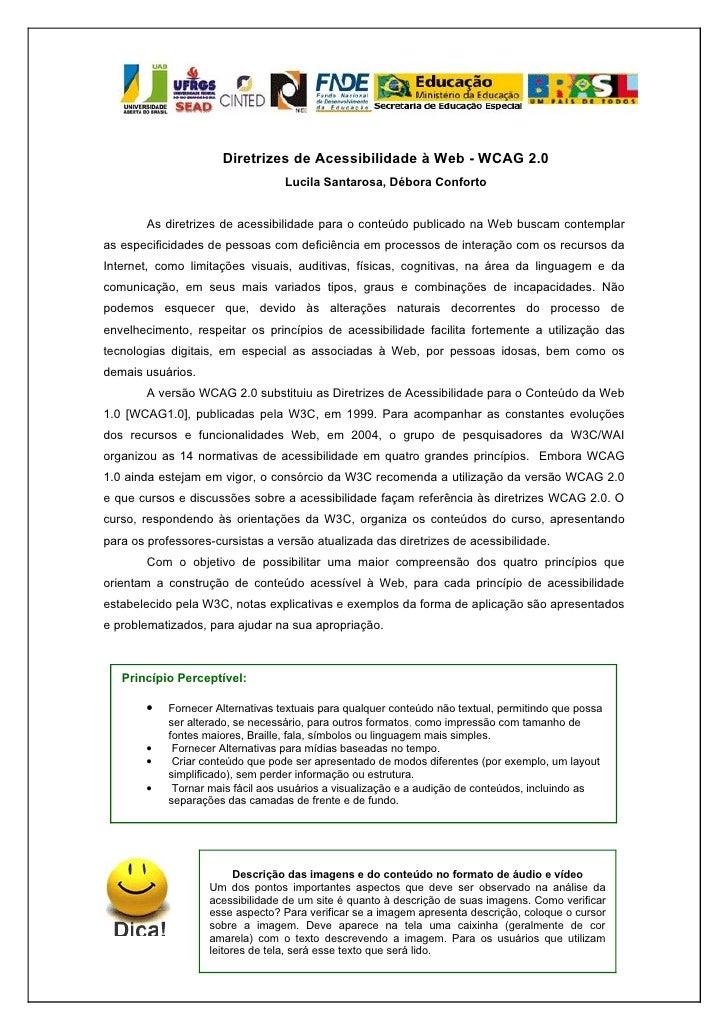 Diretrizes de Acessibilidade à Web - WCAG 2.0                                   Lucila Santarosa, Débora Conforto        A...