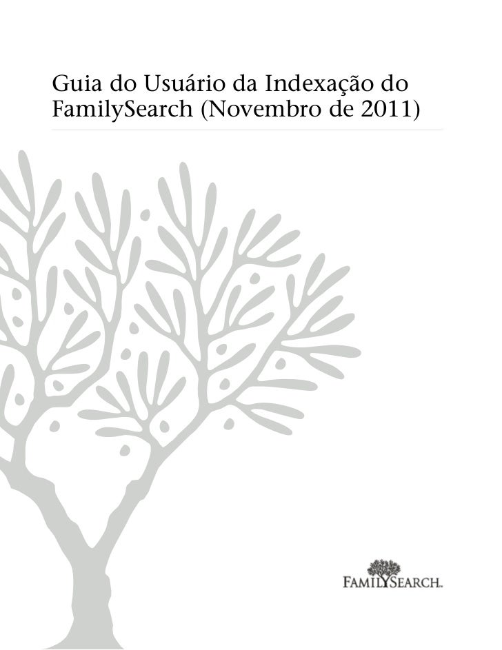 Guia do Usuário da Indexação doFamilySearch (Novembro de 2011)