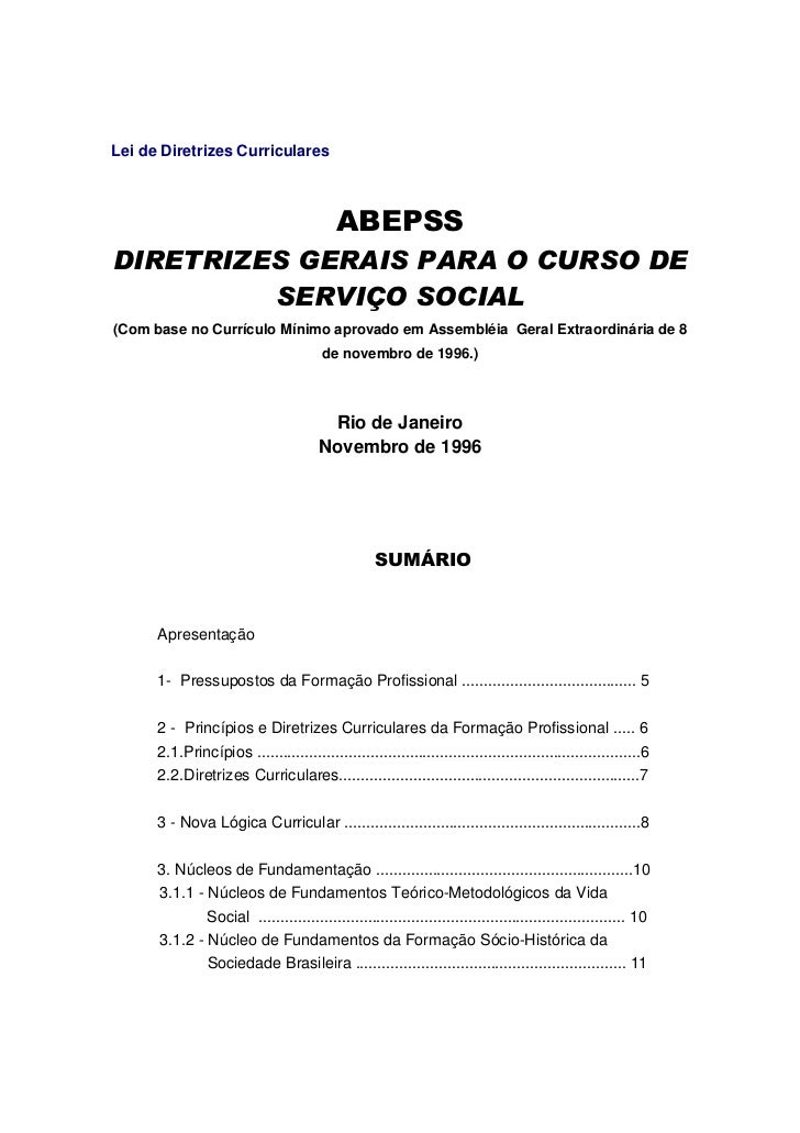 Lei de Diretrizes Curriculares                                           ABEPSSDIRETRIZES GERAIS PARA O CURSO DE         S...