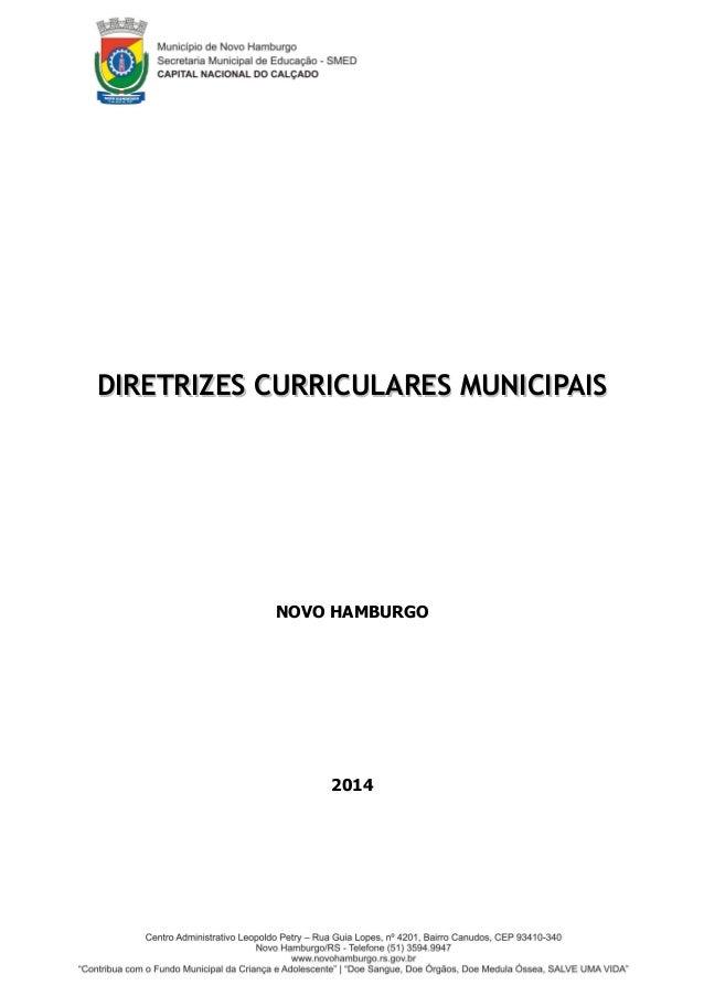 DIRETRIZES CURRICULARES MUNICIPAISDIRETRIZES CURRICULARES MUNICIPAIS NOVO HAMBURGO 2014 1