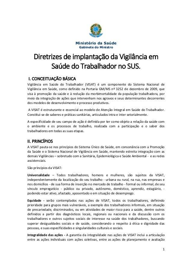 1 Ministério da Saúde Gabinete do Ministro Diretrizes de implantação da Vigilância em Saúde do Trabalhador no SUS. I. CONC...