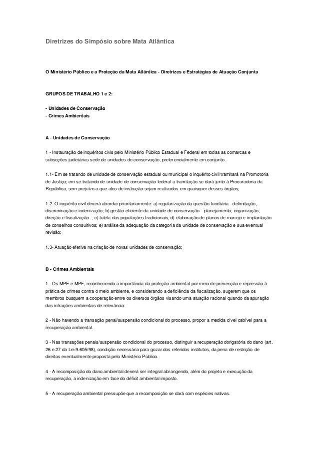 Diretrizes do Simpósio sobre Mata Atlântica O Ministério Público e a Proteção da Mata Atlântica - Diretrizes e Estratégias...