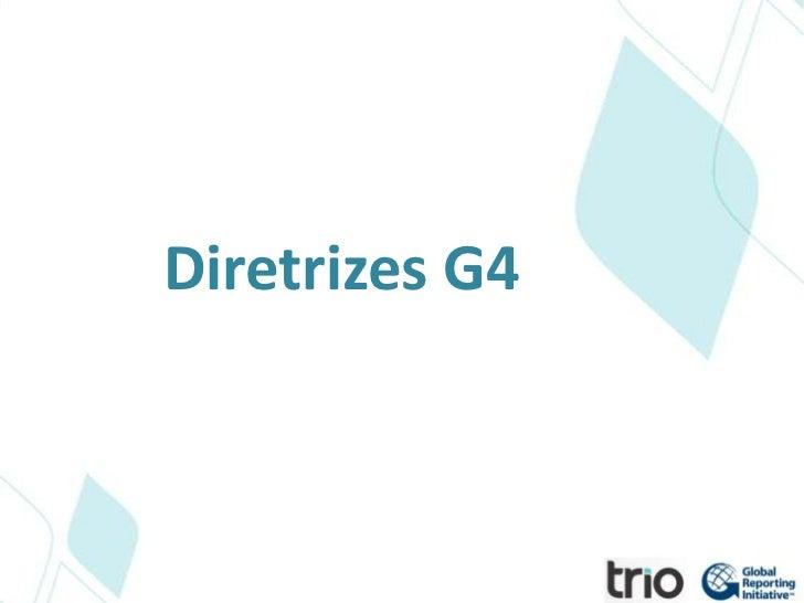 Diretrizes G4