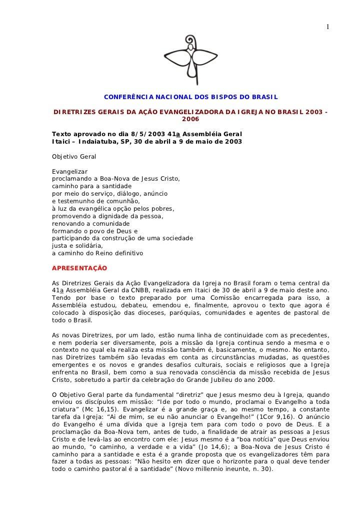 1                 CONFERÊNCIA NACIONAL DOS BISPOS DO BRASILDIRETRIZES GERAIS DA AÇÃO EVANGELIZADORA DA IGREJA NO BRASIL 20...
