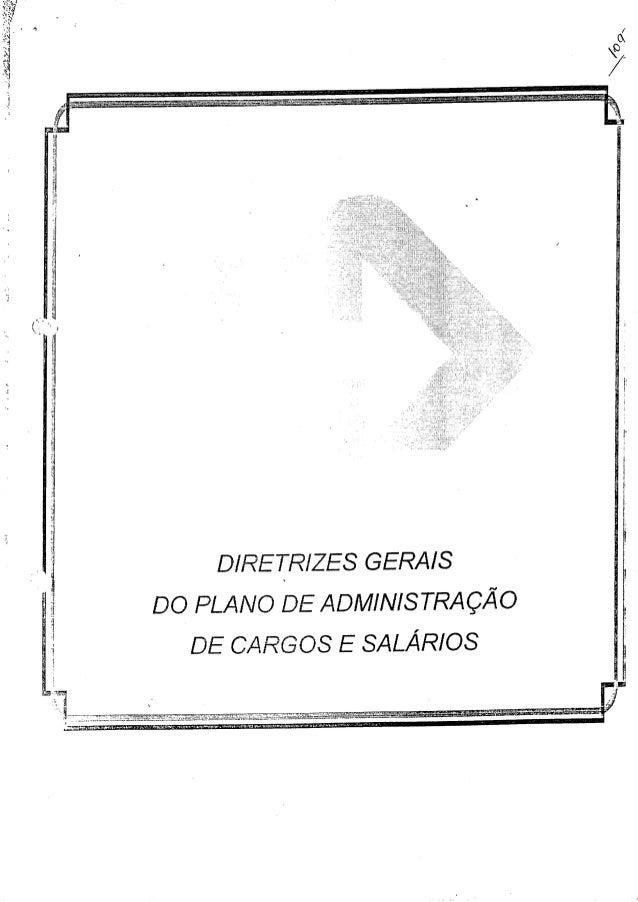 Diretrizes gerais do plano de administração do pcs