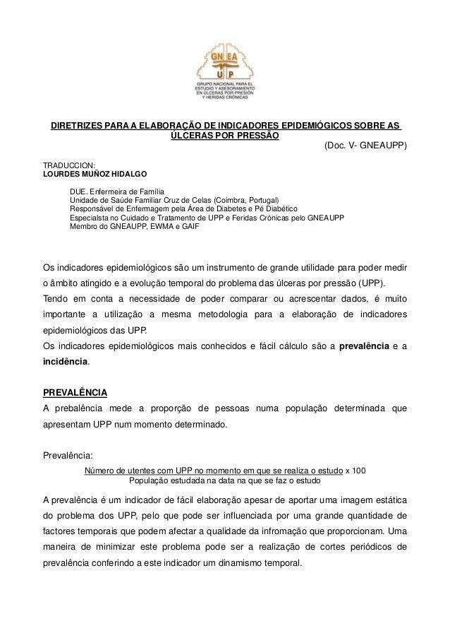 DIRETRIZES PARA A ELABORAÇÃO DE INDICADORES EPIDEMIÓGICOS SOBRE AS ÚLCERAS POR PRESSÃO  (Doc. V- GNEAUPP)  TRADUCCION:  LO...